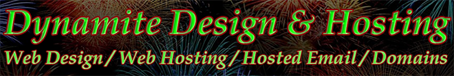 Dynamite Design & Hosting - Web Hosting, Hosted Email, Web Design.